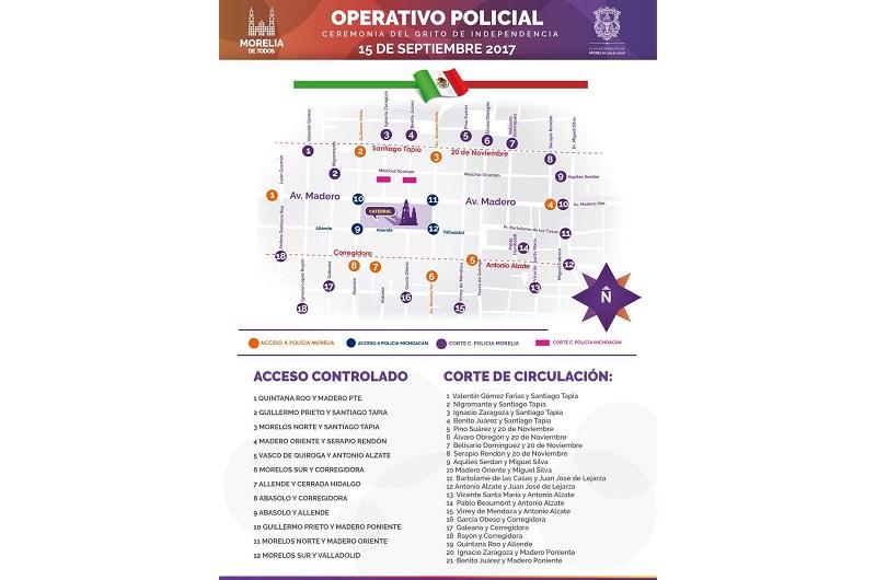 Se desplegará un operativo a partir de las 22:00 horas del día 14 de Septiembre que incluye el cierre de algunas de las vialidades del Centro Histórico de la Capital Michoacana y la distribución de arcos detectores y vallas metálicas