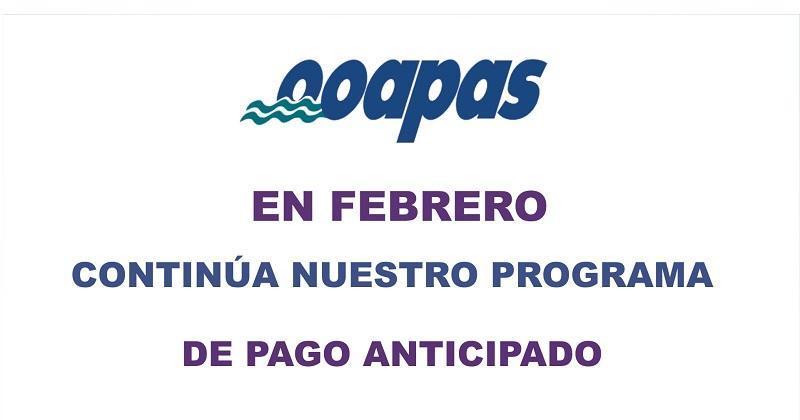 Se extiende Programa Pago Anticipado del OOAPAS por todo febrero