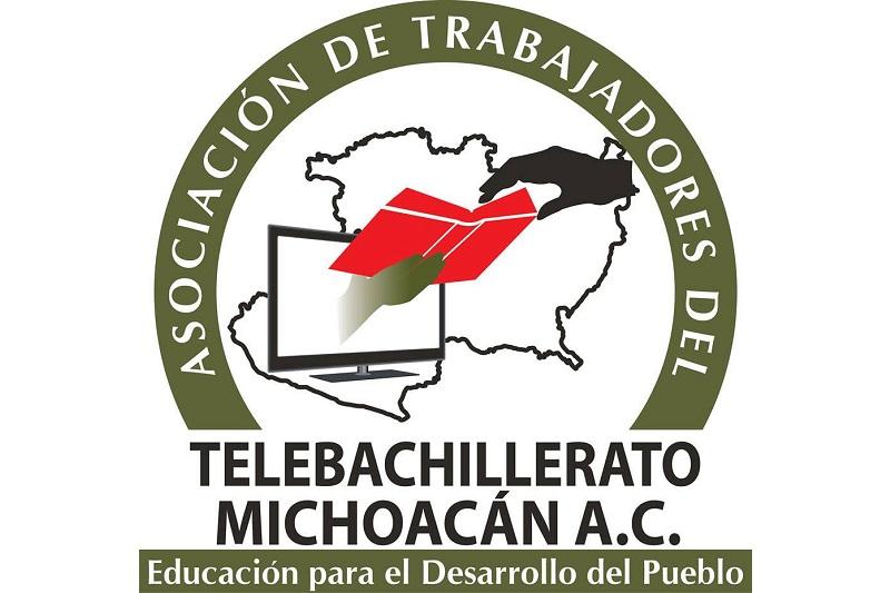 La Asociación de Trabajadores del Telebachillerato Michoacán A.C. plantea 4 ejes de gestión para el fortalecimiento y desarrollo del Telebachillerato Michoacán