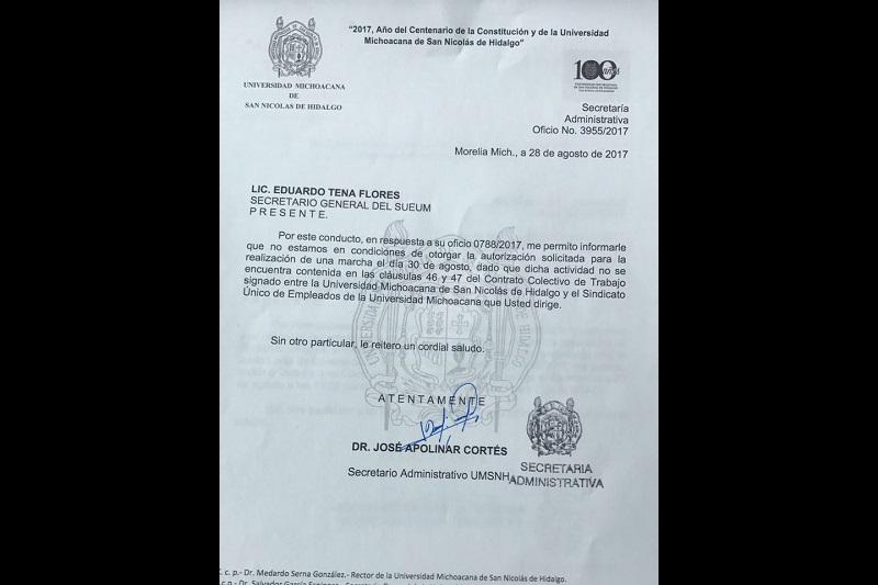 El SUEUM pidió el día miércoles 30 de agosto para llevar a cabo una manifestación por las calles de la ciudad, pero vía oficio el Secretario Administrativo negó el permiso a los trabajadores administrativos