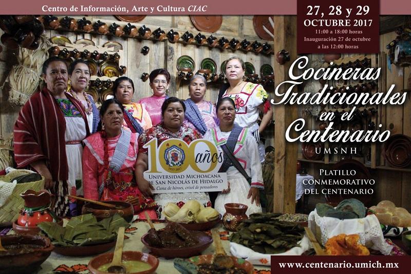 """El evento denominado """"Cocineras Tradicionales en el Centenario de la UMSNH"""" busca difundir entre la sociedad lo mejor de la cocina tradicional michoacana en un ambiente  familiar"""