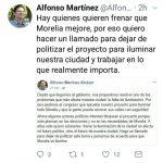 Hay quienes quieren frenar que Morelia mejore, por eso quiero hacer un llamado para dejar de politizar el proyecto para iluminar nuestra ciudad y trabajar en lo que realmente importa: Martínez Alcázar